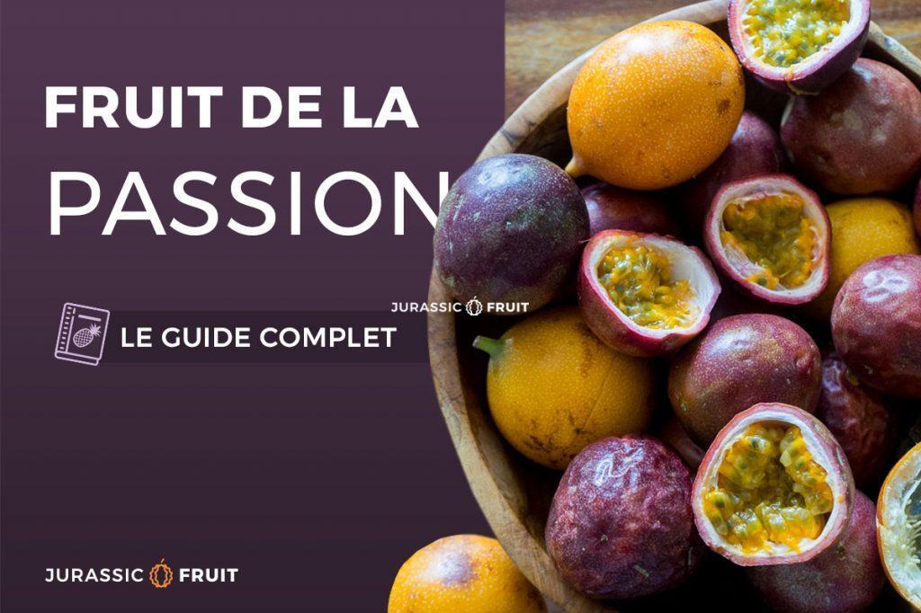 Guide Fruit de la passion