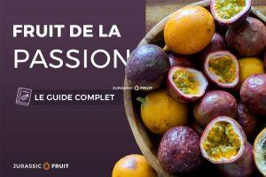 Guide Fruit de la passion